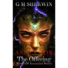 The Offering (World of Ascension Series Book 2)