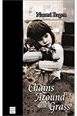 Chains Around the Grass Paperback