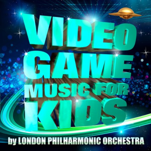 Video Game Music for Kids - By...