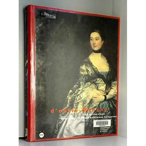 D'outre-Manche : L'art britannique dans les collections publiques françaises, Musée du Louvre, hall Napoléon, 19 septembre-19 décembre 1994