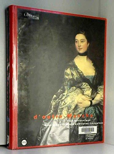 D'outre-Manche : L'art britannique dans les collections publiques françaises, Musée du Louvre, hall Napoléon, 19 septembre-19 décembre 1994 par Olivier Meslay