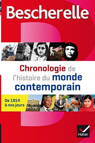 Bescherelle Chronologie de l'histoire du monde contemporain: les événements majeurs de 1914 à nos jours par Marielle Chevallier