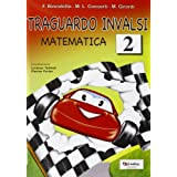 Traguardo INVALSI matematica. Per la Scuola elementare: 2