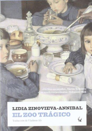 El zoo tr?gico (Narrativa (nevsky)) por Lidia Zinovieva-Annibal