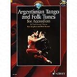 Argentinian Tango and Folk Tunes–arrangés pour accordéon–avec CD [Notes/sheetm usic]
