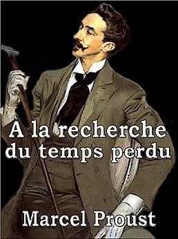À la recherche du temps perdu [Illustrated] par [Proust, Marcel]