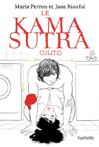 Le Kamasutra cul(te) par Marie Perron