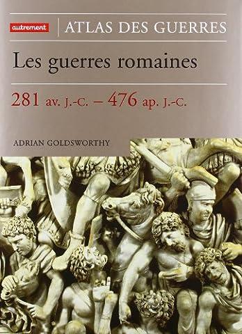 Guerre Des Anciens - Les guerres romaines. : 281 av. J.C.