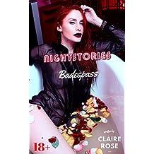 Nightstories: Badespass: Erotik und Sexgeschichten für Sie und ihn ab 18 unzensiert (German Edition)
