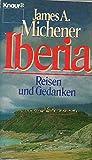 Iberia: Reisen und Gedanken - James A. Michener