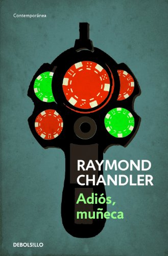 Adios, muñeca (Philip Marlowe 2) eBook: Chandler, Raymond: Amazon ...