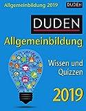 Duden Allgemeinbildung - Kalender 2019: Wissen und Quizzen - Thomas Huhnold