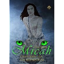 Dämonen der Vergangenheit (Micah 13)