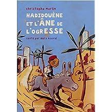 Hadidouène et l'âne de l'ogresse