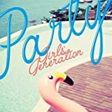 Best Girls Generations - GIRL'S GENERATION - [ PARTY ] Single Album Review