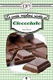 eBook Gratis da Scaricare Le cento migliori ricette al cioccolato eNewton Zeroquarantanove (PDF,EPUB,MOBI) Online Italiano