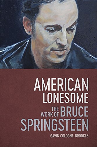 American Lonesome: The Work of Bruce Springsteen (English Edition)