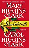 Deck the Halls (Holiday Classics) by Mary Higgins Clark (2001-10-01)