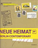 Neue Heimat: Berlin Contemporary