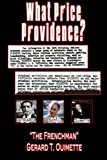 What Price Providence? by Gerard T. Ouimette (2012-05-18)