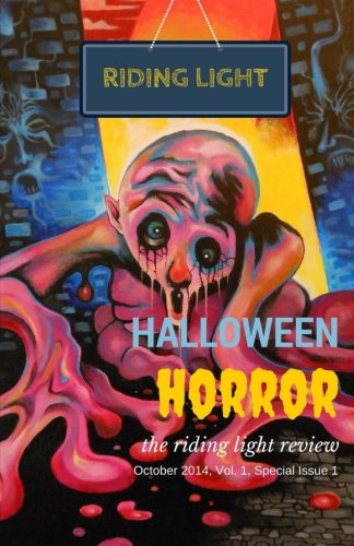 iew, October 2014, Vol. 1, Special Issue 1: Halloween Horror Issue ()