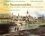 Niederösterreich in alten Ansichten. Die Statutarstädte: St. Pölten - Krems an der Donau - Waidhofen an der Ybbs - Wiener Neustadt