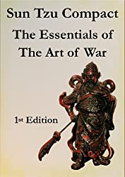Sun Tzu Compact - The Essentials of The Art of War (English Edition)