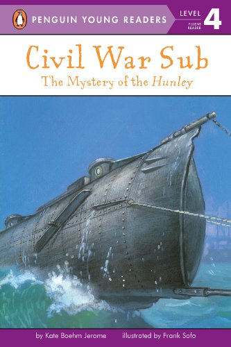Civil War Sub: The Mystery of the Hunley (Penguin Young Readers, Level 4) (English Edition)