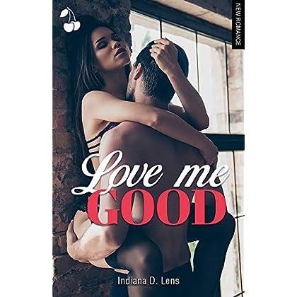 Love Me Good