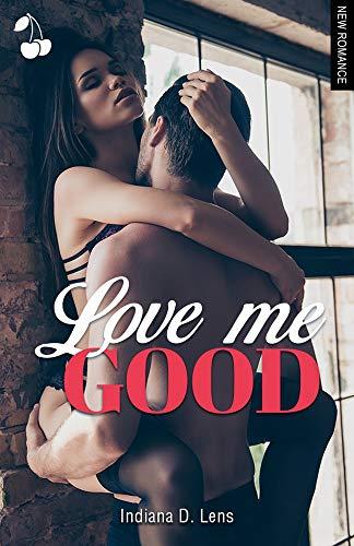 Couverture du livre Love Me Good