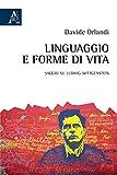 Linguaggio e forme di vita. Saggio su Ludwig Wittgenstein