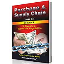 Purchase & Supply Chain: 10 Steps to a Successful Negotiation (Toolkit 1.0 - eSource Book 4) (Dutch Edition)