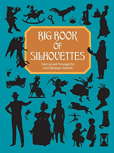 Big Book of Silhouettes (Dover Pictorial Archives)