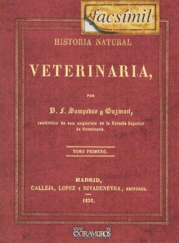 Historia natural veterinaria. Tomo I por Fernando Sampedro y Guzmán
