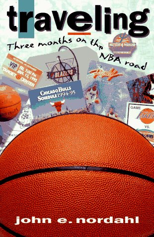 Traveling Three Months on the Nba Road por Nordahl