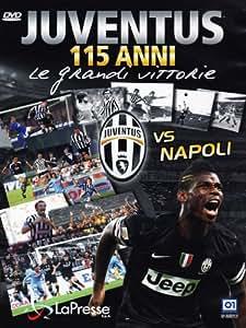 Juventus Vs Napoli [Italian Edition]