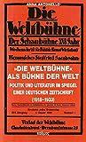»Die Weltbühne« als Bühne der Welt: Politik und Literatur im Spiegel einer deutschen Zeitschrift (1918-1933) (Kaleidogramme)