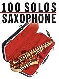 100 Solos: Saxophone - Sheet Music