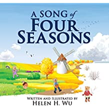 A Song of Four Seasons: children's book, picture book, early readers, bedtime story (English Edition)