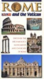 Rome and the Vatican: Discover the Archaeology, Monuments and Churches of Rome