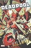 [Deadpool Classic Vol. 16: Killogy] (By (artist) Dalibor Talajic , By (artist) Matteo Lolli , By (author) Cullen Bunn) [published: June, 2016]