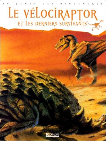 Le Vélociraptor et Les Derniers survivants