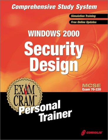 MCSE Windows 2000 Security Design Exam Cram Personal Trainer por Ed Tittel