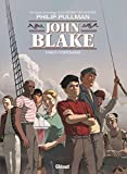 John Blake / scénario, Philip Pullman | Pullman, Philip (1946-....)