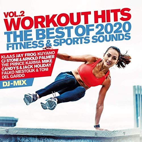 Workout Hits Vol.2 - the Best of 2020 Fitness & Sports Sounds