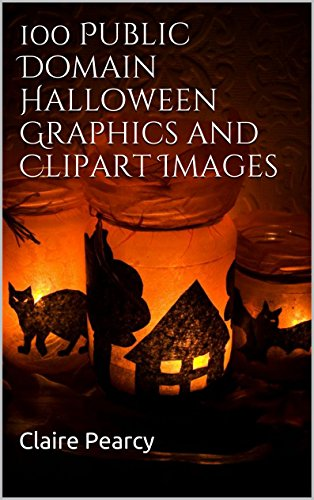 100 Public Domain Halloween Graphics and Clipart Images (English Edition)
