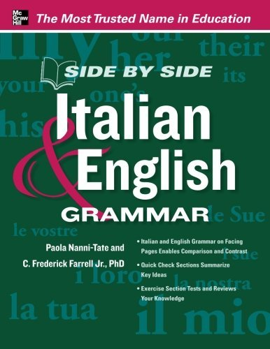 Side by Side Italian and English Grammar by Paola Nanni-Tate (2013-01-01)