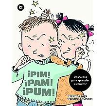 ¡Pim! ¡Pam! ¡Pum! (Primeros Lectores)