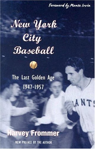 NEW YORK CITY BASEBALL-THE LAST GOLDEN AGE 1947-1957