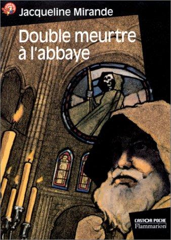 "<a href=""/node/2022"">Double meurtre à l'abbaye</a>"